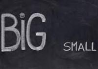 Big vs. small